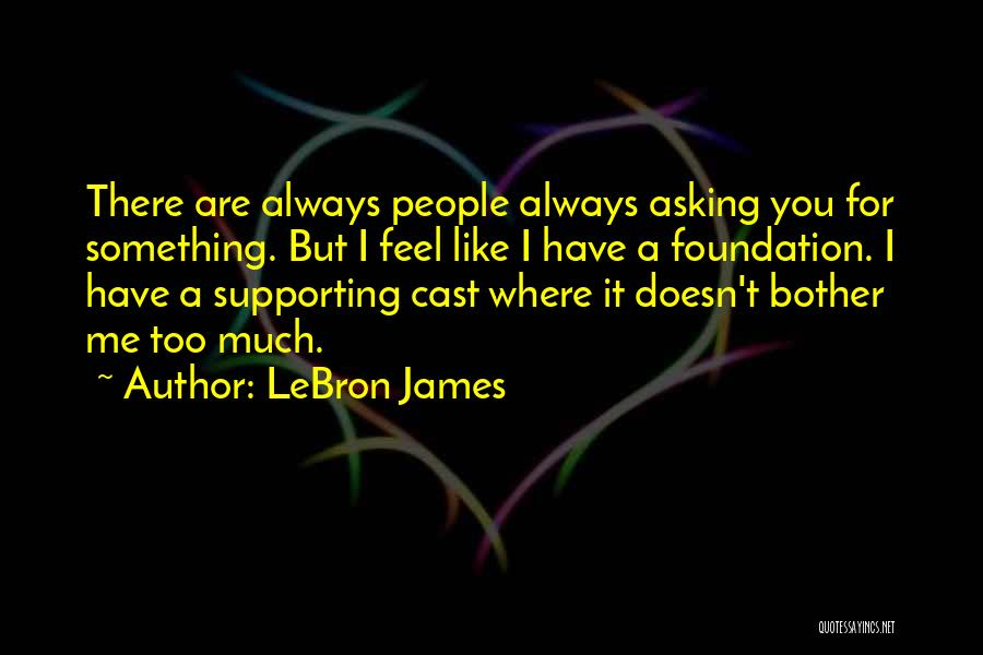 Supporting Quotes By LeBron James