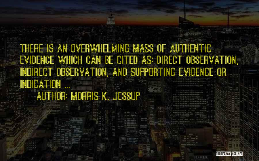 Supporting Quotes By Morris K. Jessup