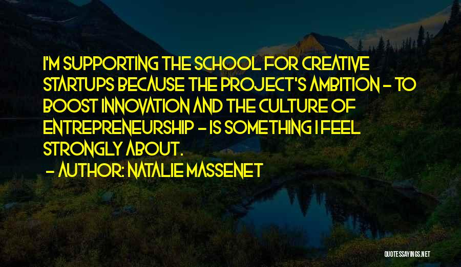 Supporting Quotes By Natalie Massenet