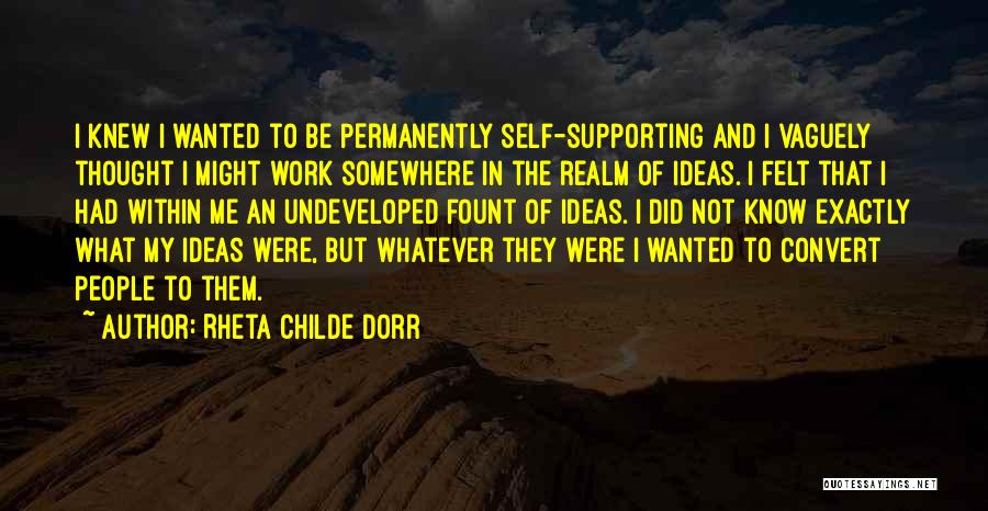 Supporting Quotes By Rheta Childe Dorr