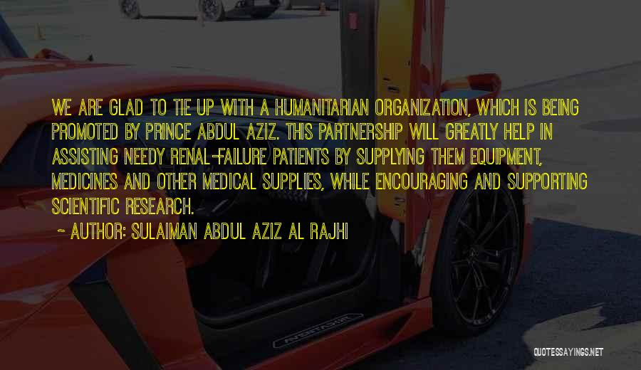 Supporting Quotes By Sulaiman Abdul Aziz Al Rajhi