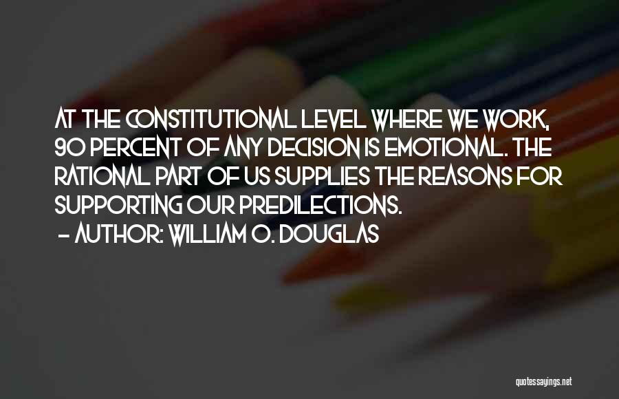 Supporting Quotes By William O. Douglas