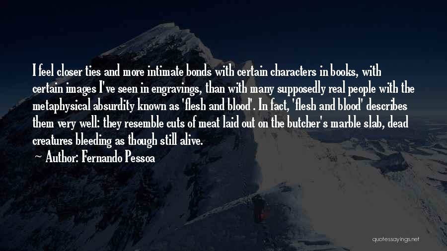 Supposedly Best Friends Quotes By Fernando Pessoa