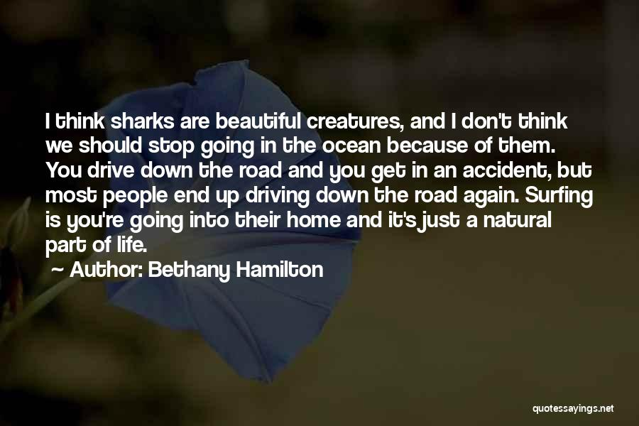 Surfing Is A Way Of Life Quotes By Bethany Hamilton