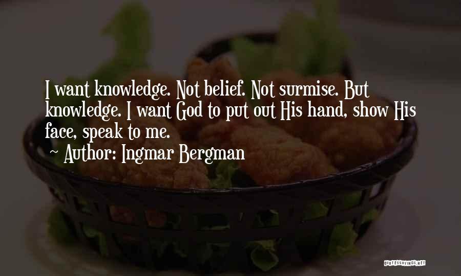 Surmise Quotes By Ingmar Bergman