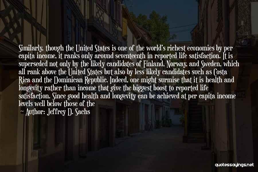 Surmise Quotes By Jeffrey D. Sachs