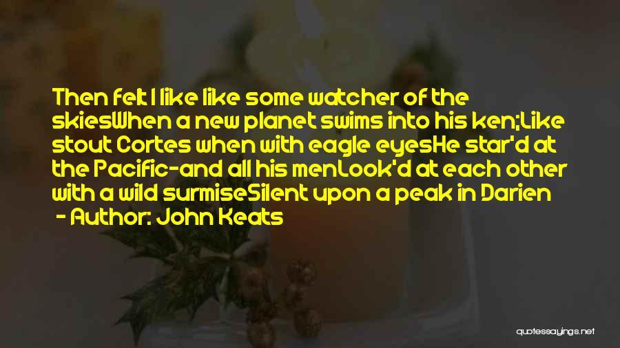 Surmise Quotes By John Keats