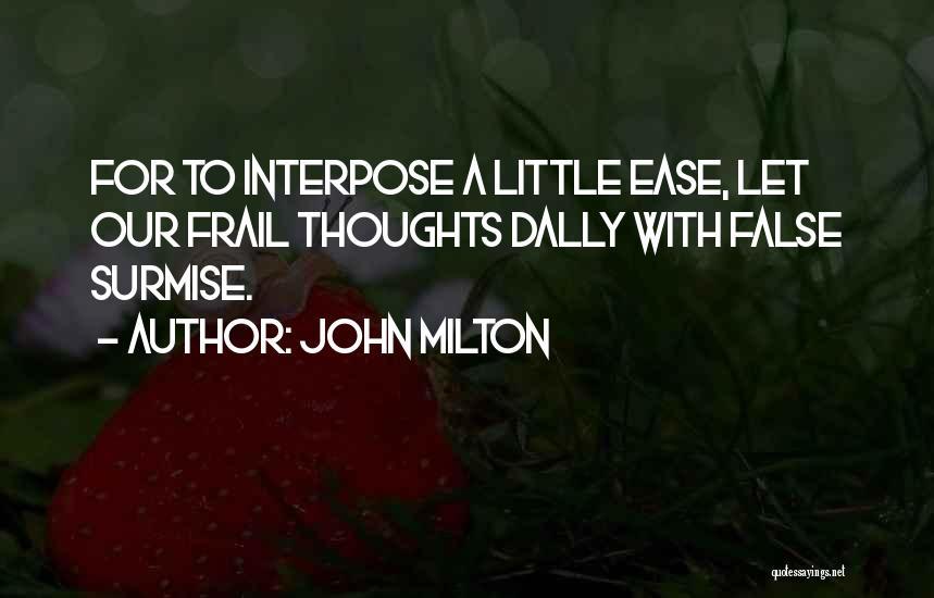 Surmise Quotes By John Milton
