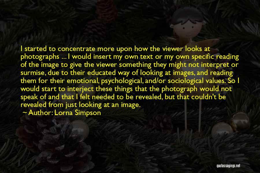 Surmise Quotes By Lorna Simpson