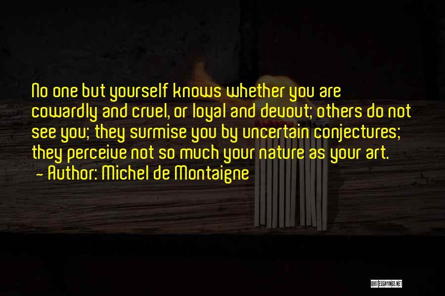 Surmise Quotes By Michel De Montaigne