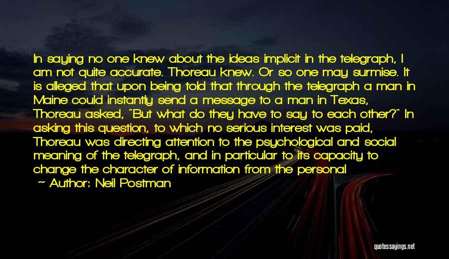 Surmise Quotes By Neil Postman