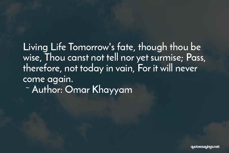 Surmise Quotes By Omar Khayyam