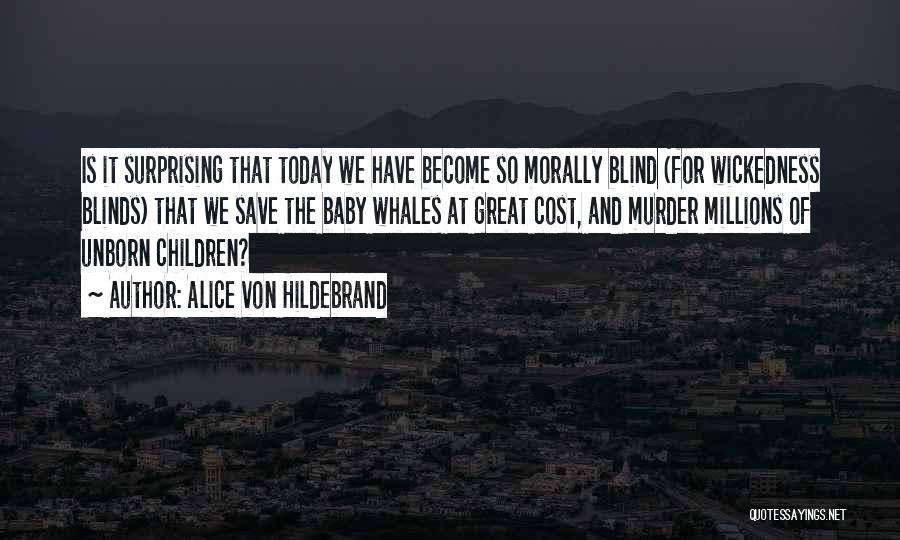 Surprising Yourself Quotes By Alice Von Hildebrand