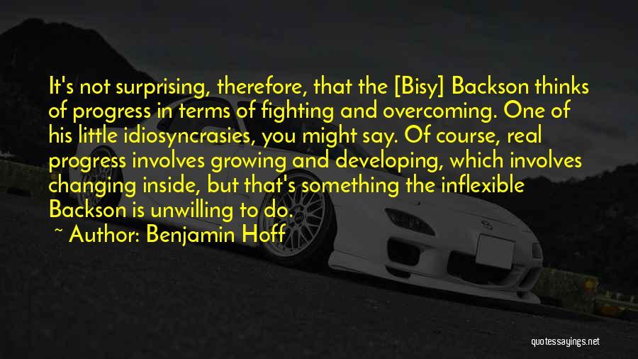 Surprising Yourself Quotes By Benjamin Hoff
