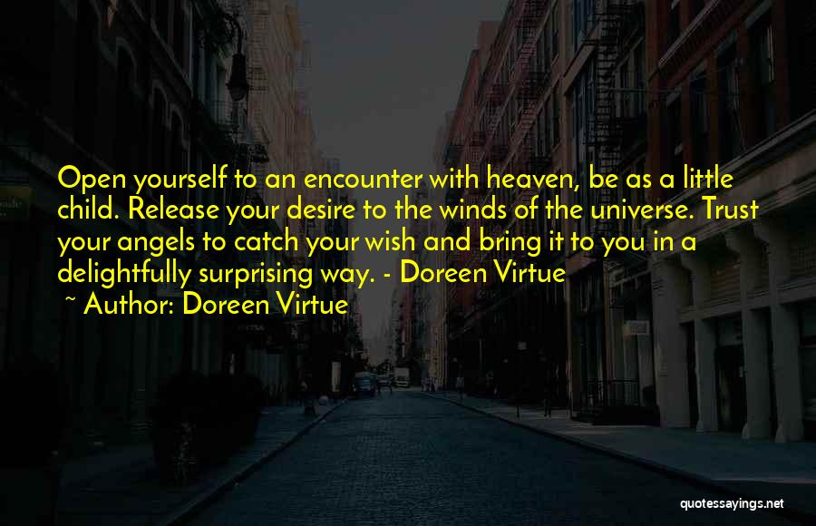 Surprising Yourself Quotes By Doreen Virtue