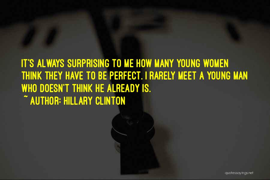 Surprising Yourself Quotes By Hillary Clinton