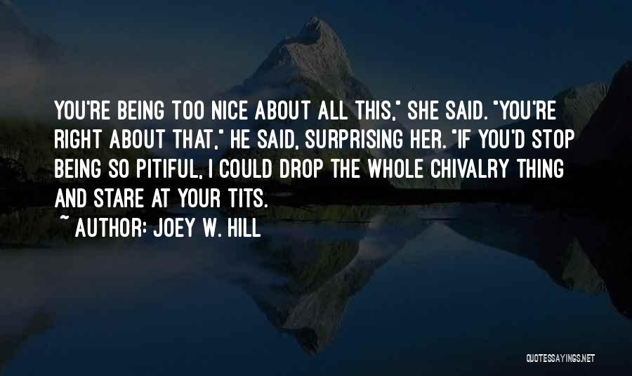 Surprising Yourself Quotes By Joey W. Hill