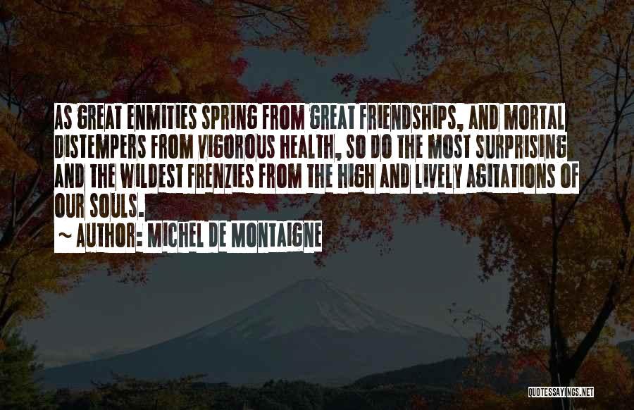 Surprising Yourself Quotes By Michel De Montaigne