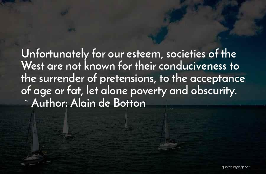 Surrender And Acceptance Quotes By Alain De Botton
