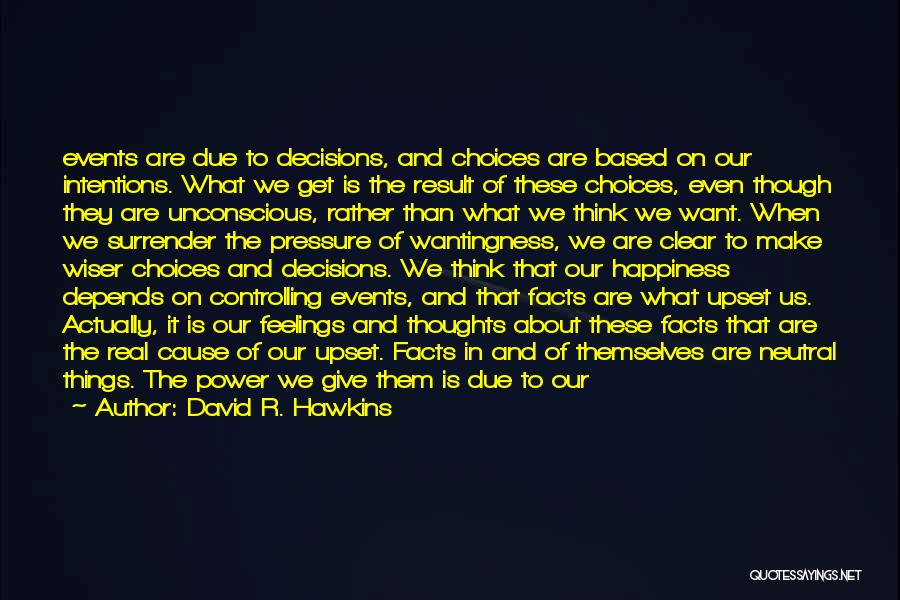 Surrender And Acceptance Quotes By David R. Hawkins