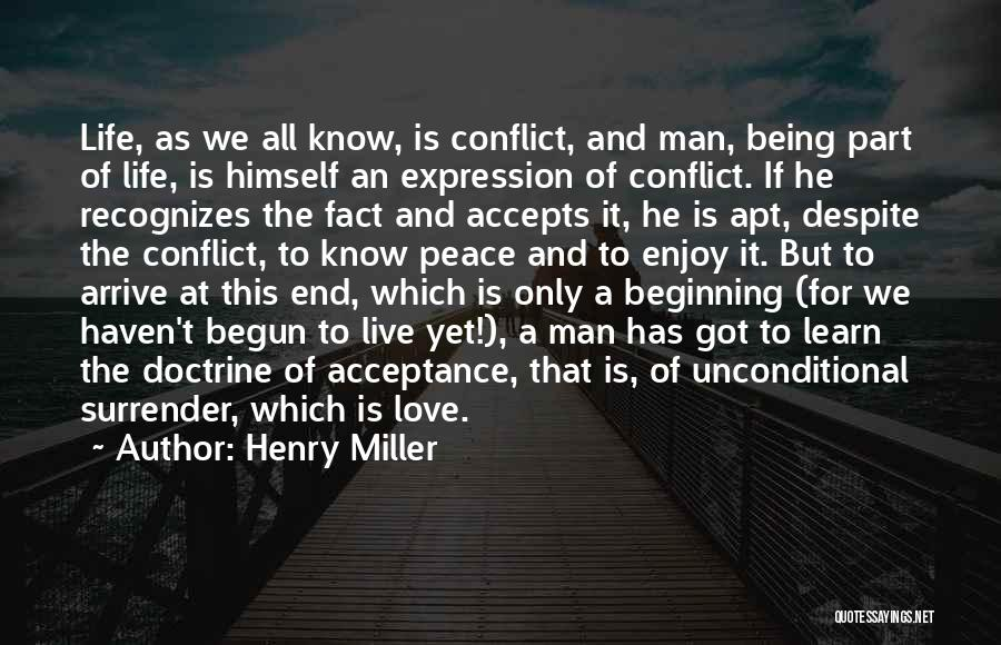 Surrender And Acceptance Quotes By Henry Miller