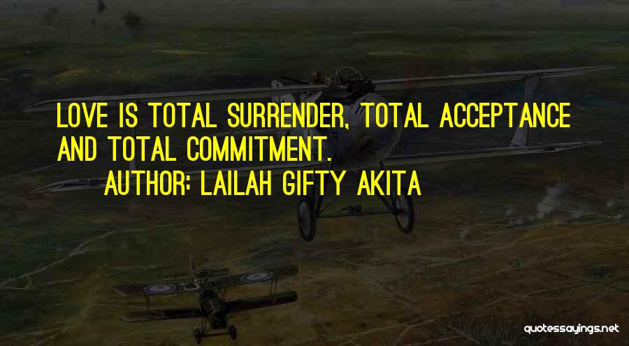 Surrender And Acceptance Quotes By Lailah Gifty Akita