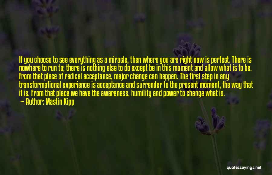 Surrender And Acceptance Quotes By Mastin Kipp