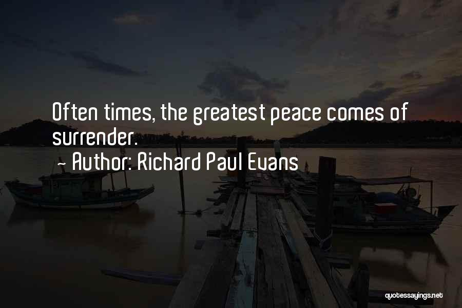 Surrender And Acceptance Quotes By Richard Paul Evans