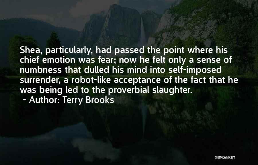 Surrender And Acceptance Quotes By Terry Brooks