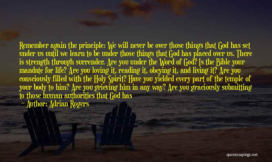 Surrender To God Quotes By Adrian Rogers