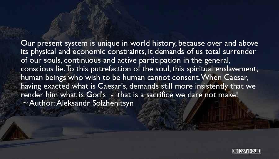 Surrender To God Quotes By Aleksandr Solzhenitsyn