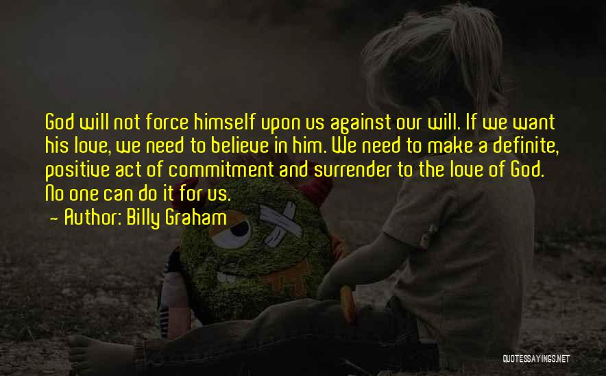 Surrender To God Quotes By Billy Graham