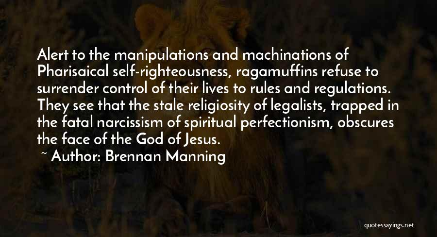 Surrender To God Quotes By Brennan Manning