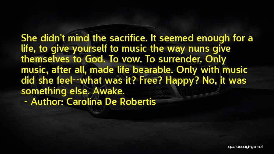 Surrender To God Quotes By Carolina De Robertis