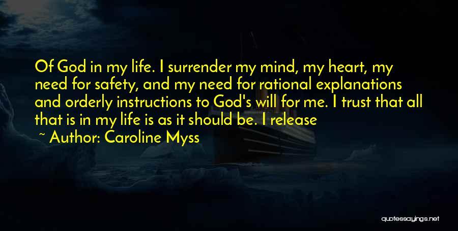 Surrender To God Quotes By Caroline Myss