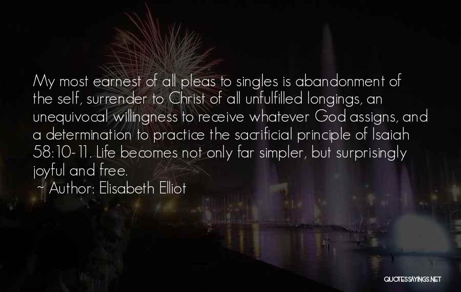 Surrender To God Quotes By Elisabeth Elliot