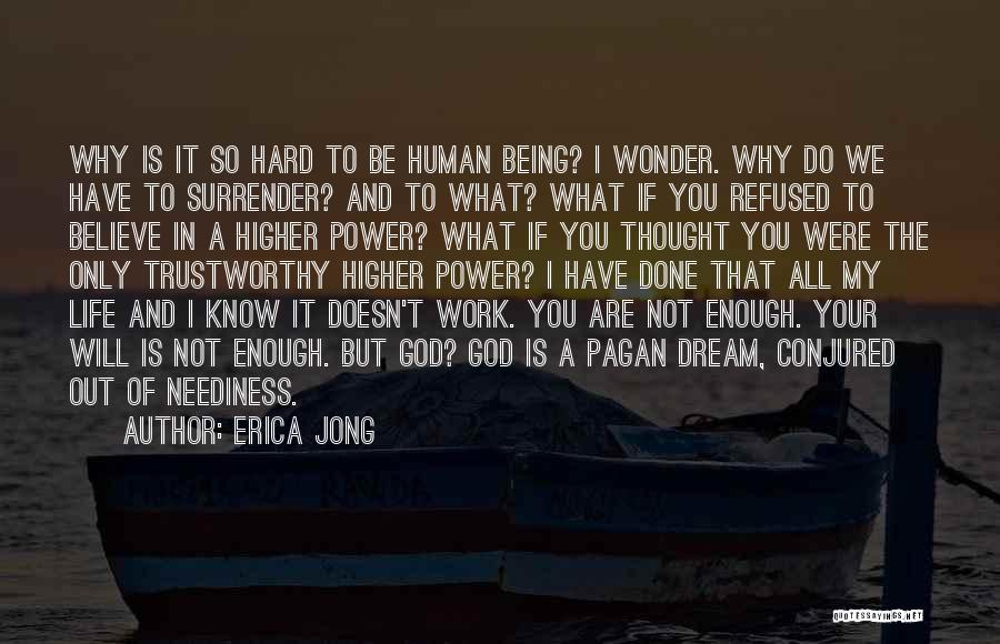 Surrender To God Quotes By Erica Jong