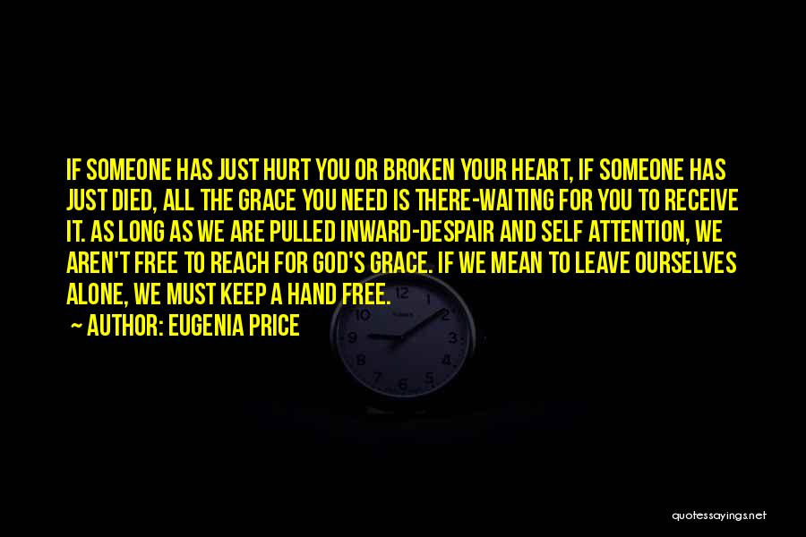 Surrender To God Quotes By Eugenia Price