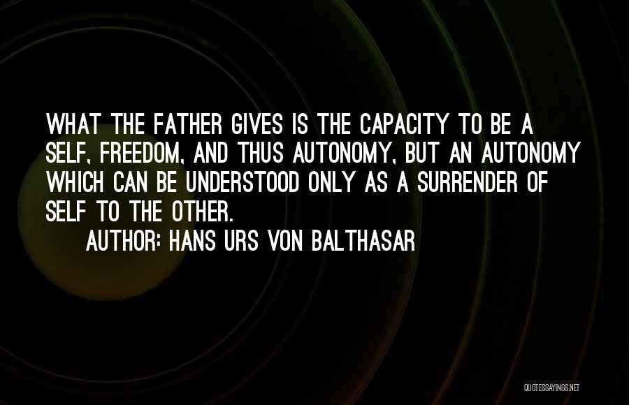 Surrender To God Quotes By Hans Urs Von Balthasar