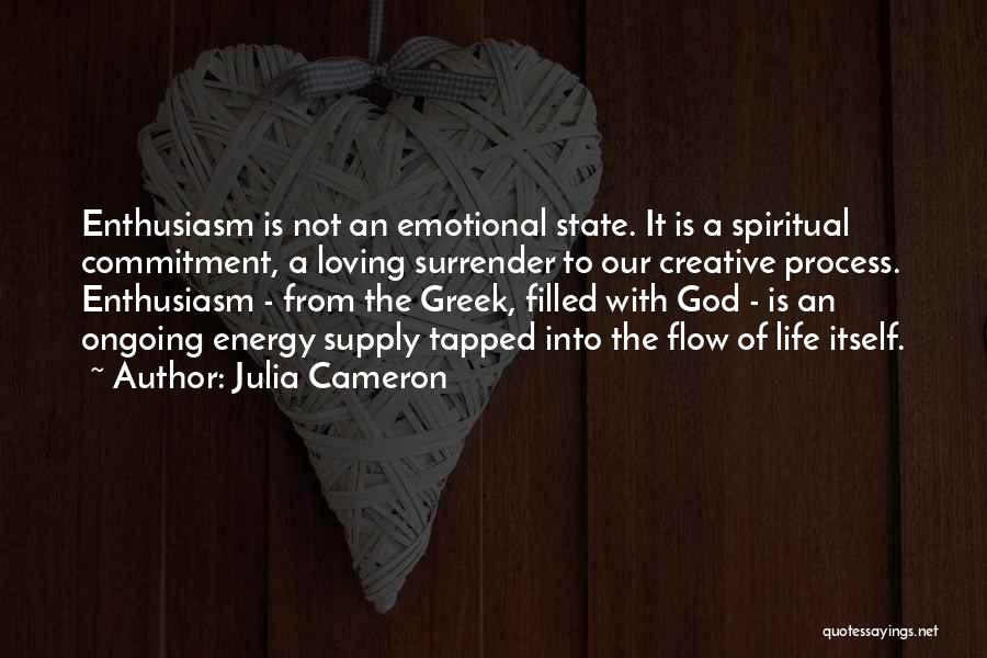 Surrender To God Quotes By Julia Cameron
