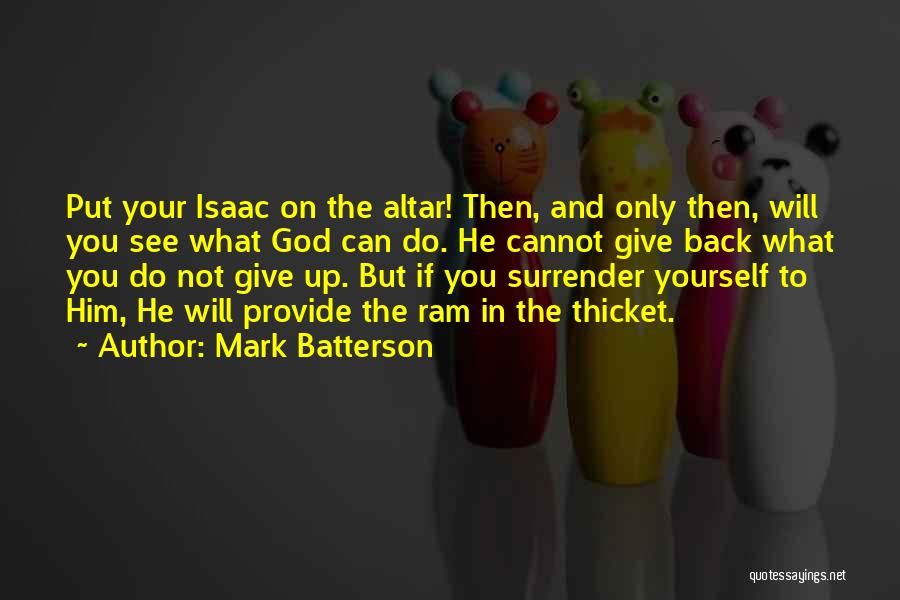 Surrender To God Quotes By Mark Batterson