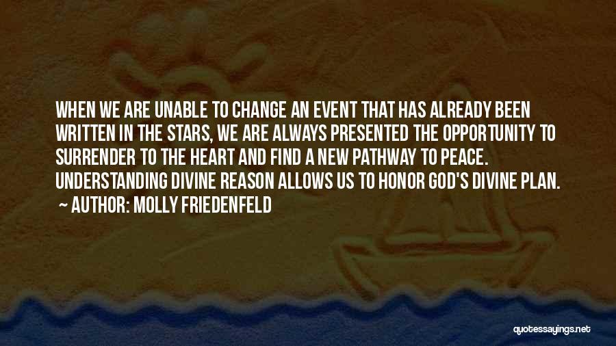 Surrender To God Quotes By Molly Friedenfeld