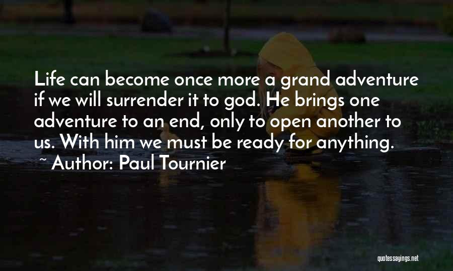 Surrender To God Quotes By Paul Tournier