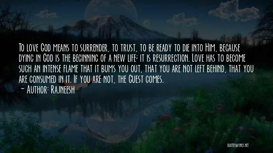 Surrender To God Quotes By Rajneesh