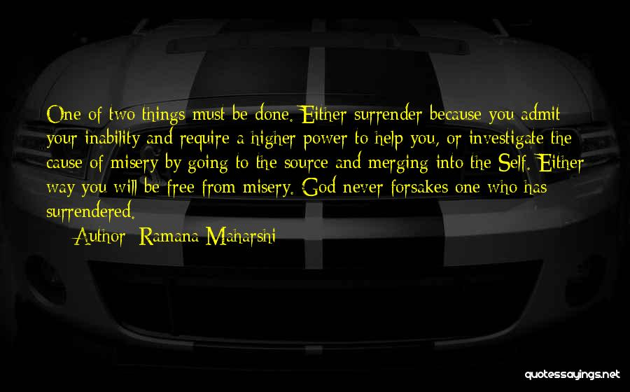 Surrender To God Quotes By Ramana Maharshi
