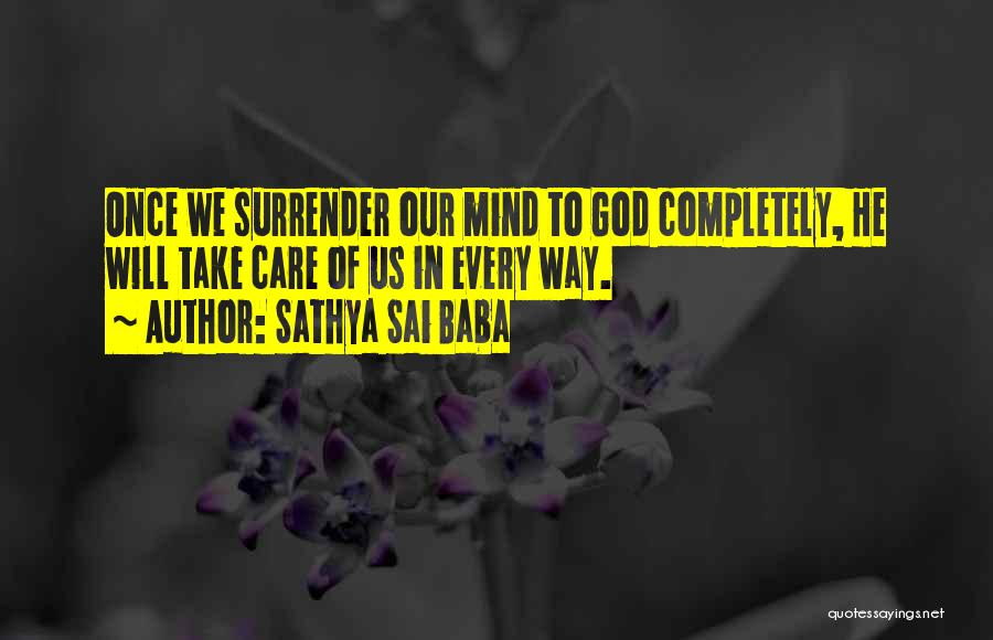 Surrender To God Quotes By Sathya Sai Baba