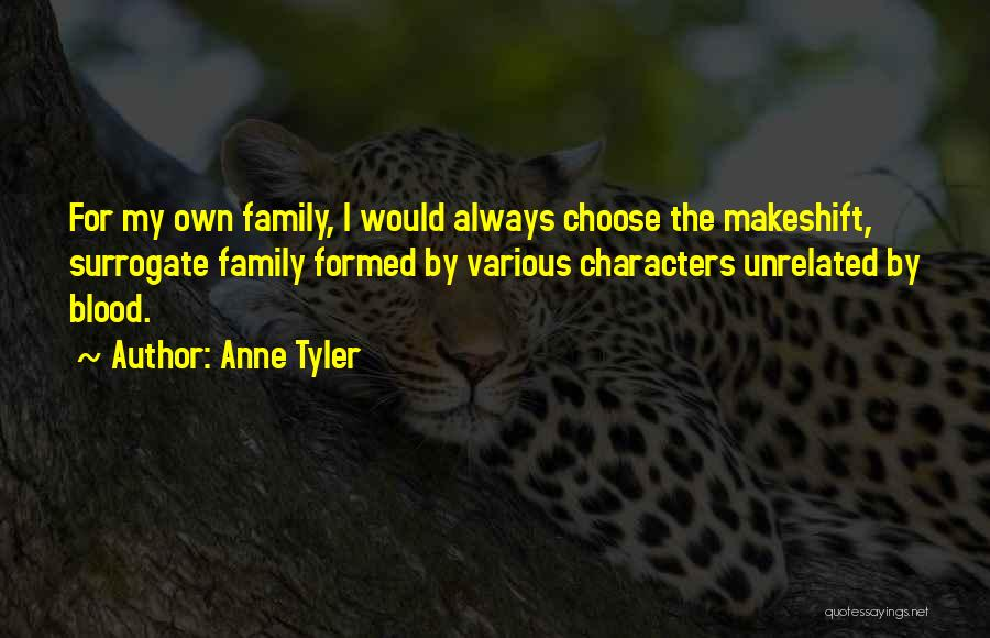 Surrogate Family Quotes By Anne Tyler