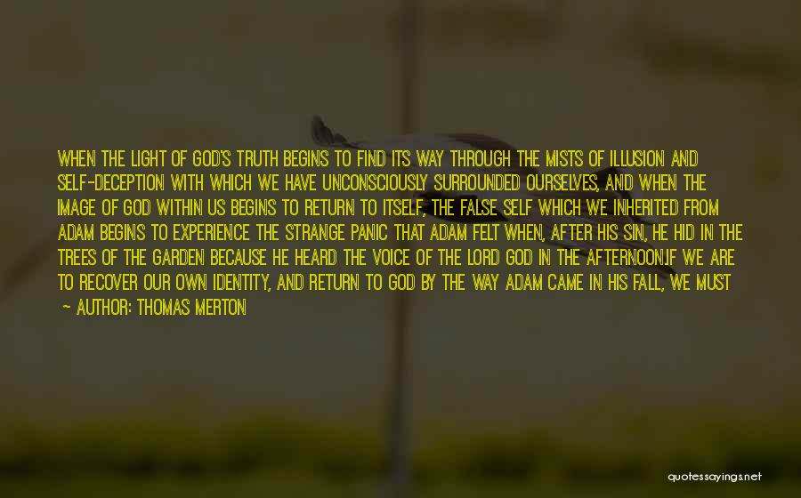 Surrounded By Trees Quotes By Thomas Merton