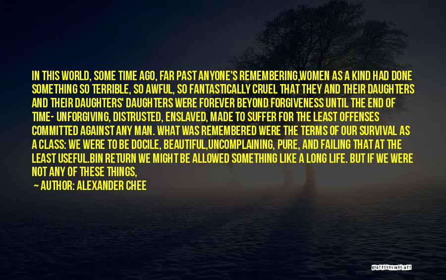 Survival In Into The Wild Quotes By Alexander Chee