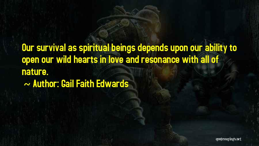 Survival In Into The Wild Quotes By Gail Faith Edwards